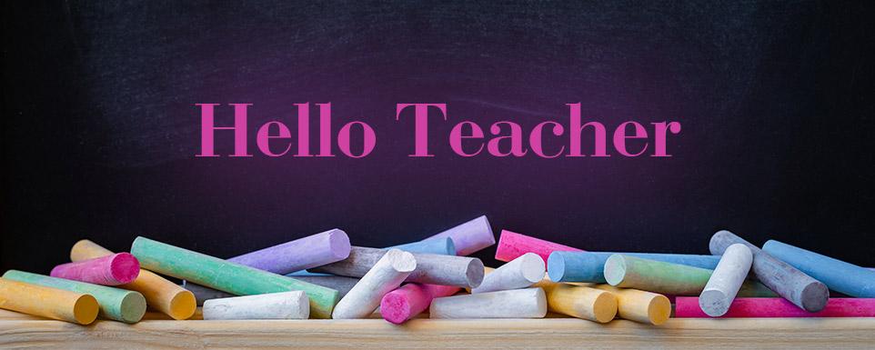 Hello Teacher